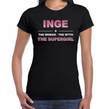 Naam inge the women, the myth the supergirl shirt zwart cadeau shirt