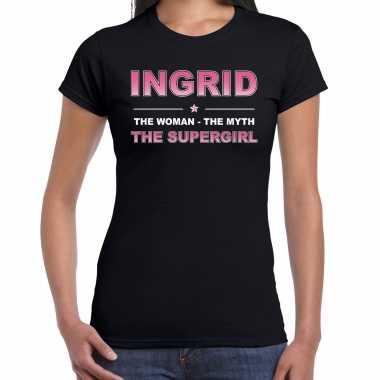 Naam ingrid the women, the myth the supergirl shirt zwart cadeau shirt