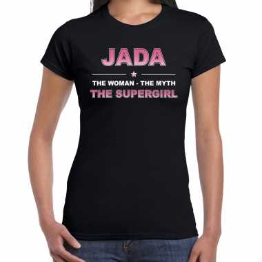 Naam jada the women, the myth the supergirl shirt zwart cadeau shirt
