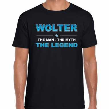 Naam wolter the man, the myth the legend shirt zwart cadeau shirt